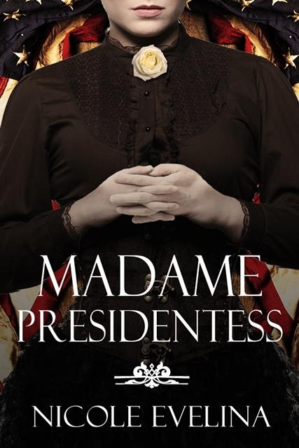 02_Madame Presidentess