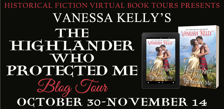 Blog Tour: The Highlander Who Protected Me by Vanessa Kelly + Giveaway (INTL)
